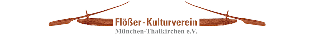 Flößer-Kulturverein München-Thalkirchen e.V.